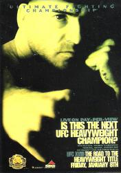 UFC 18 - ROAD TO THE HEAVYWEIGHT TITLE