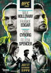 UFC 240 - HOLLOWAY VS. EDGAR