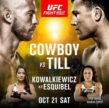 UFC FIGHT NIGHT 118 - COWBOY VS. TILL