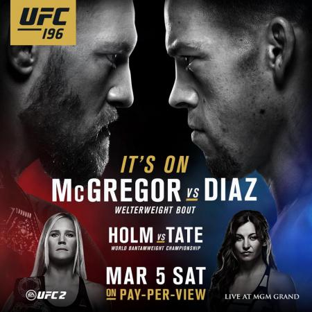 UFC 196 - MCGREGOR VS. DIAZ